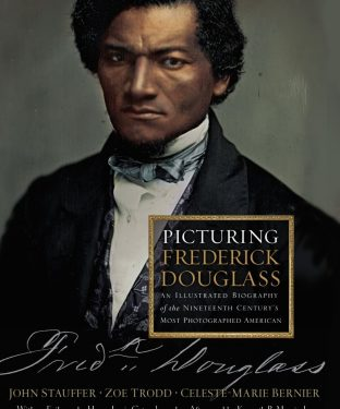 """""""Picturing Frederick Douglass"""" is based on a book of the same name."""