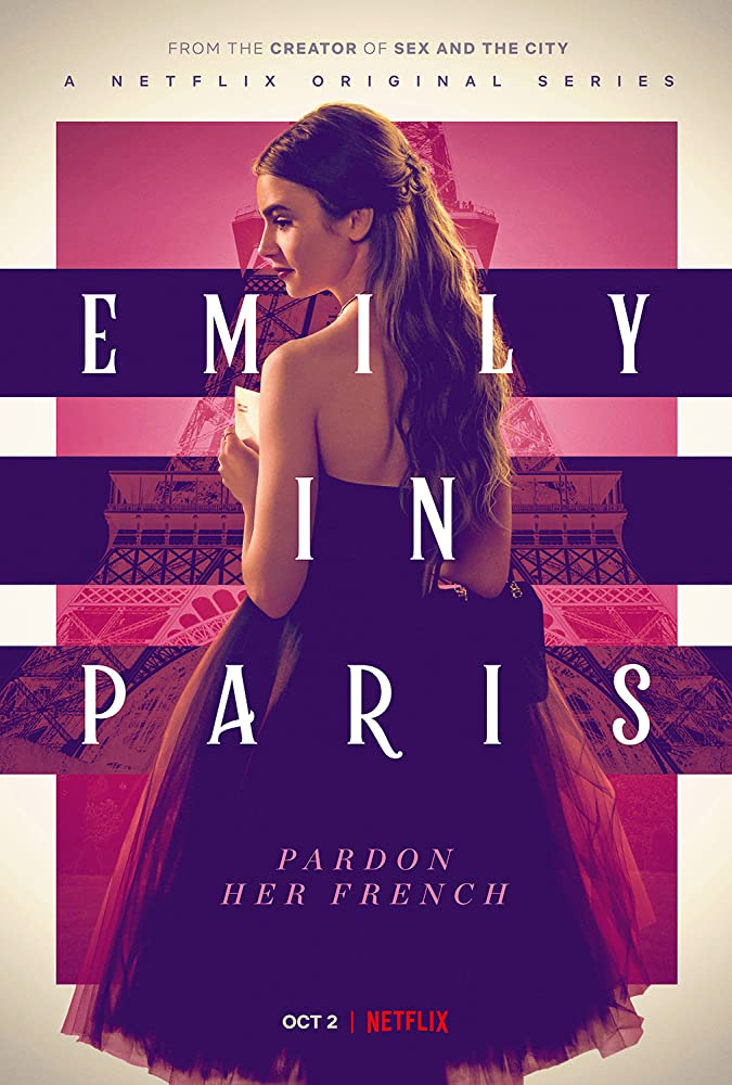 Emily in Paris' underwhelms across the board - The Tufts Daily
